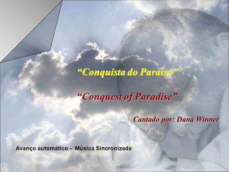 """Conquista do Paraíso"" ""Conquest of Paradise"""