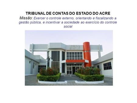 TRIBUNAL DE CONTAS DO ESTADO DO ACRE