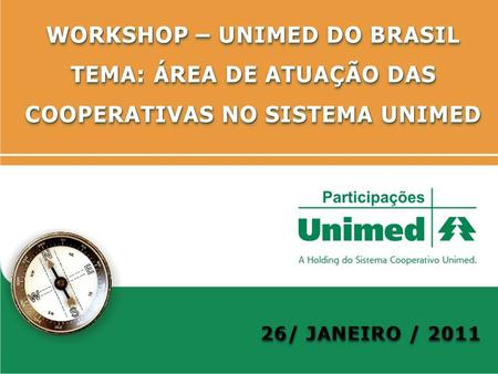 WORKSHOP – UNIMED DO BRASIL