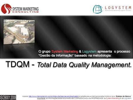 TDQM - Total Data Quality Management.