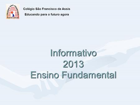 Informativo 2013 Ensino Fundamental