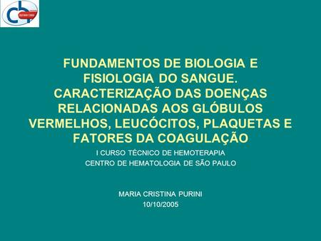 FUNDAMENTOS DE BIOLOGIA E FISIOLOGIA DO SANGUE