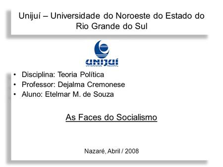 Unijuí – Universidade do Noroeste do Estado do Rio Grande do Sul