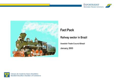 Fact Pack Railway sector in Brazil January, 2005
