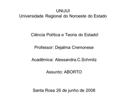 UNIJUI Universidade Regional do Noroeste do Estado