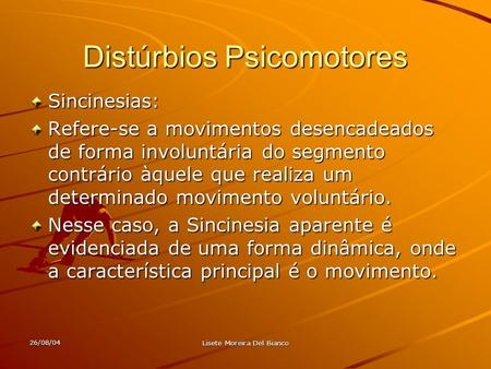 Distúrbios Psicomotores