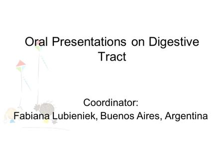 Oral Presentations on Digestive Tract