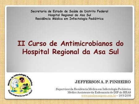 II Curso de Antimicrobianos do Hospital Regional da Asa Sul