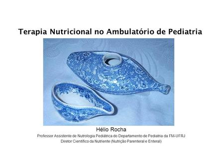 Terapia Nutricional no Ambulatório de Pediatria