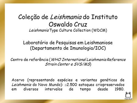 Coleção de Leishmania do Instituto Oswaldo Cruz