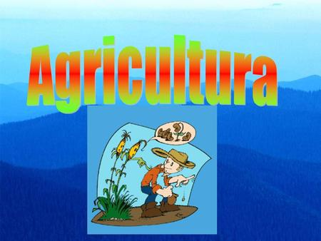 Agricultura.