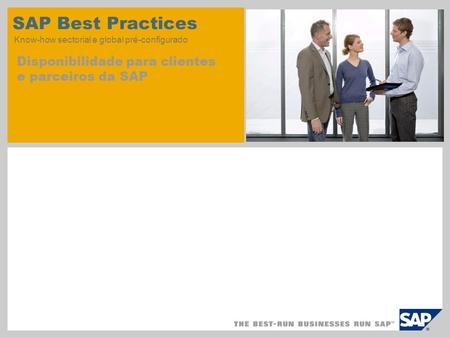 SAP Best Practices Know-how sectorial e global pré-configurado