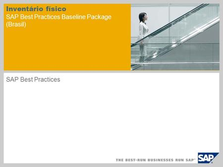 Inventário físico SAP Best Practices Baseline Package (Brasil) SAP Best Practices.