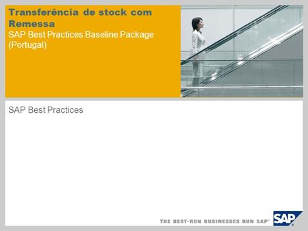 Transferência de stock com Remessa SAP Best Practices Baseline Package (Portugal) SAP Best Practices.