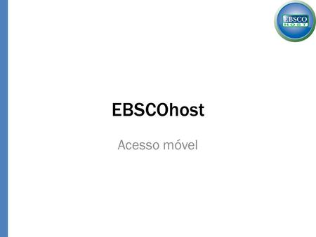EBSCOhost Acesso móvel.