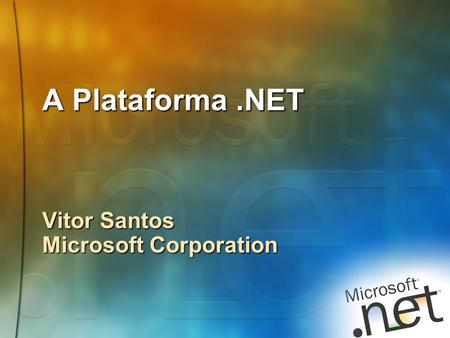 Vitor Santos Microsoft Corporation