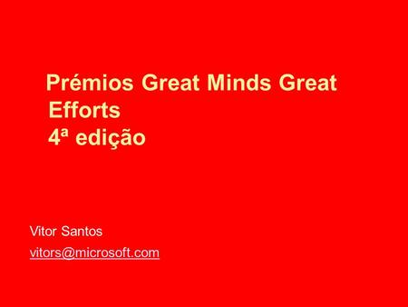 Prémios Great Minds Great Efforts 4ª edição Vitor Santos