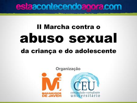 II Marcha contra o abuso sexual da criança e do adolescente