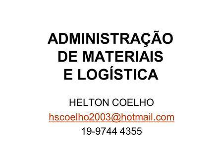 Ps graduao em logstica logstica de operaes globais ppt carregar administrao de materiais e logstica fandeluxe Choice Image