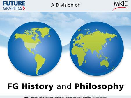 History of Future Graphics The world's leading value-add distributor.