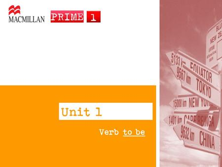 Unit l Verb to be.