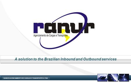 A solution to the Brazilian Inbound and Outbound services