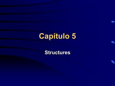 Capítulo 5 Structures. A - Sequence E - Formula Node B - Case F - Variável Global C - For Loop G - Variável Local D - While Loop ABCD FG E.