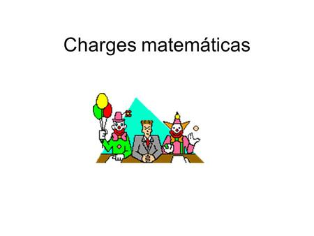 Charges matemáticas.