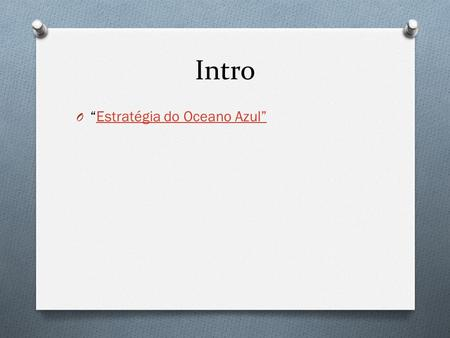 "Intro ""Estratégia do Oceano Azul""."