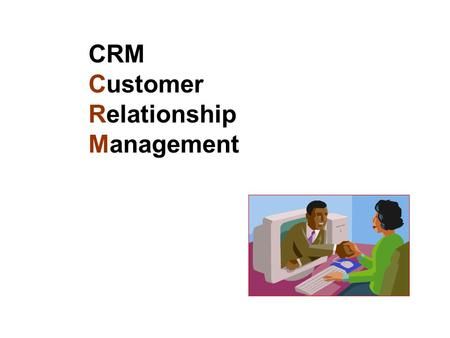 CRM Customer Relationship