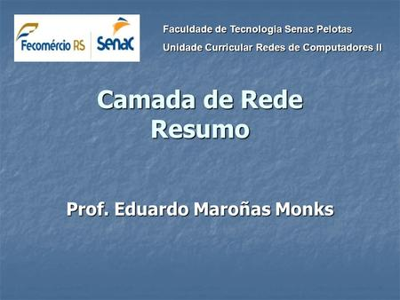 Prof. Eduardo Maroñas Monks