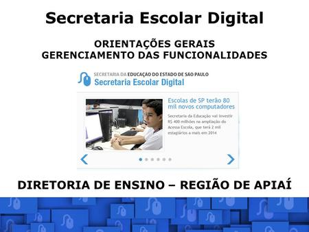 Secretaria Escolar Digital