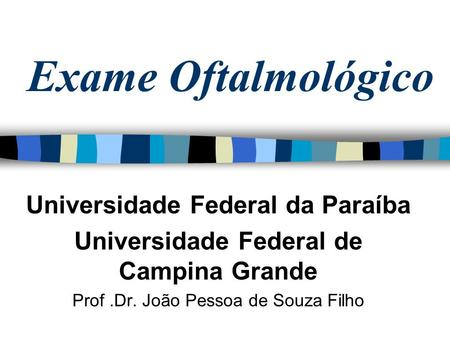 Universidade Federal da Paraíba Universidade Federal de Campina Grande