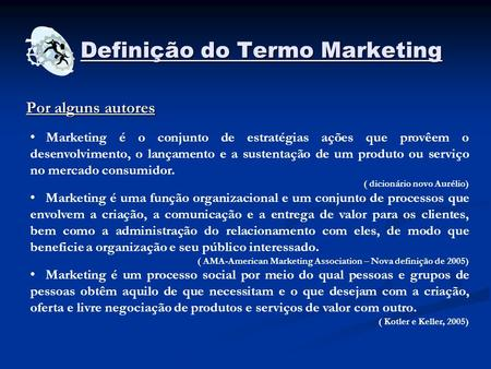 Definição do Termo Marketing