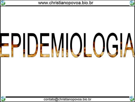 EPIDEMIOLOGIA Colocar Umbrela Corporation ao fundo.