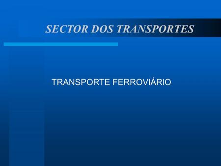SECTOR DOS TRANSPORTES