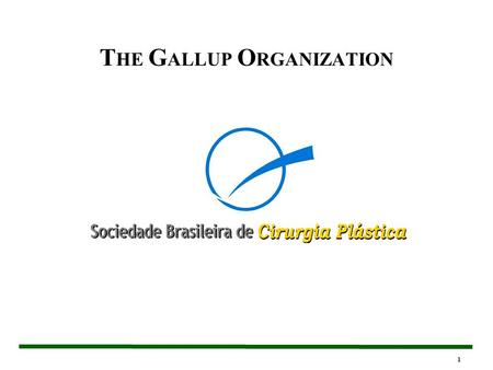 1 T HE G ALLUP O RGANIZATION. 2 Introdução T HE G ALLUP O RGANIZATION 3 Copyright © 2004 The Gallup Organization, Princeton, NJ. All rights reserved.