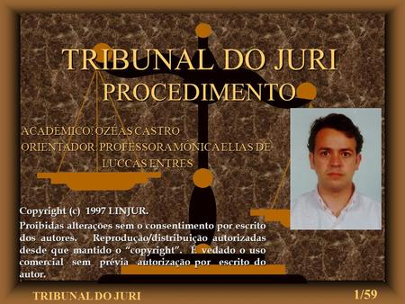 TRIBUNAL DO JURI PROCEDIMENTO