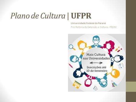 Plano de Cultura | UFPR Universidade Federal do Paraná