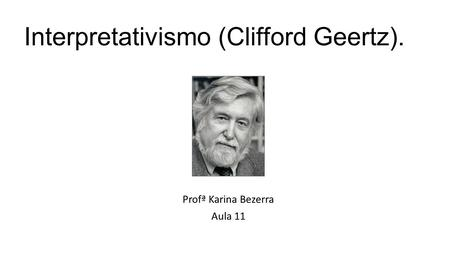 Interpretativismo (Clifford Geertz).