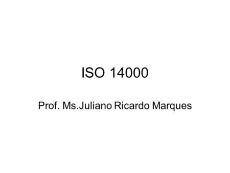 Prof. Ms.Juliano Ricardo Marques