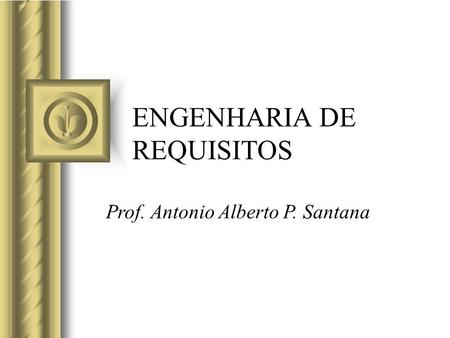 ENGENHARIA DE REQUISITOS