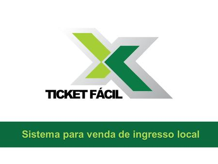 Sistema para venda de ingresso local
