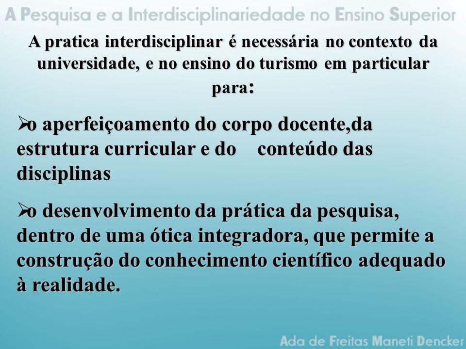  a compreensão da interdependência que se constitui em competência fundamental para atuação no mundo globalizado.