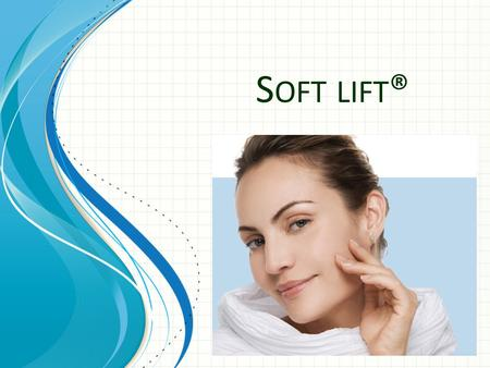 Soft lift® This template can be used as a starter file for presenting training materials in a group setting. Sections Sections can help to organize your.