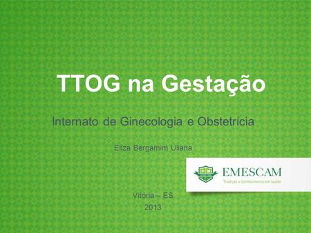 Internato de Ginecologia e Obstetrícia