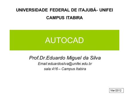 UNIVERSIDADE FEDERAL DE ITAJUBÁ- UNIFEI