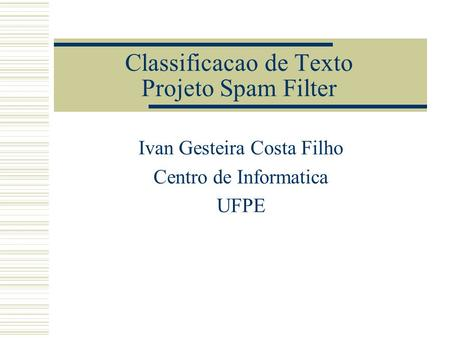 Classificacao de Texto Projeto Spam Filter