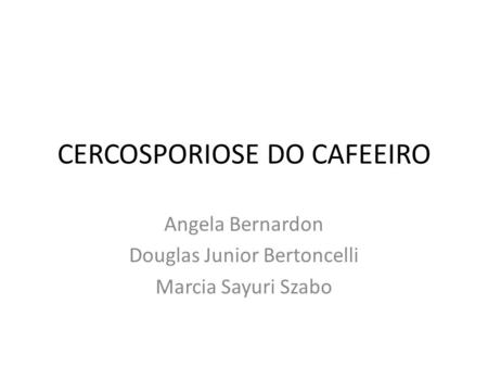 CERCOSPORIOSE DO CAFEEIRO