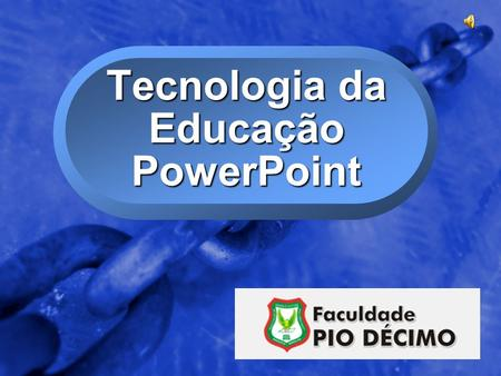 © 2002 By Default! A Free sample background from www.powerpointbackgrounds.com Slide 1 Tecnologia da Educação PowerPoint.